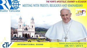Pope Francis' Meeting with Priests, Religious and Seminarians in Ecuador