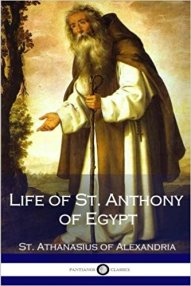 Anthony of Egypt by St. Athanasius