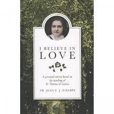 I Believe in Love By Fr Jean C J D'Elbee | Leaflet Missal